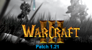 Warcraft III: Patch 1.21 (PC)