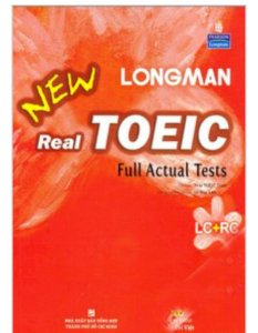 Longman New Real Toeic - Full Actual Tests (Kèm Đĩa CD)