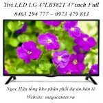 Tivi Led Lg 47Lb582T 47 Inch Full Hd, Smart Tv, Mci 100Hz