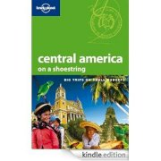 Central america on a shoestring (Lonely planet island guide)