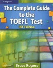 The Complete Guide To The TOEFL Test (IBT Edition)