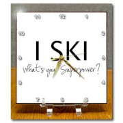 3dRose dc_194468_1 I Ski Whats Your Superpower Fun Gift for Skiers and Skiing Fans Desk Clock, 6 by 6-Inch