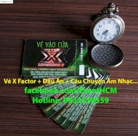 Bán Vé The X Factor Việt Nam Nhân Tố Bí Ẩn 28/9/2014 Liveshow 7