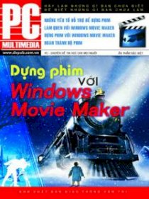 Dựng phim với Windows Movie Maker