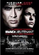 The Bad Lieutenant Port Of Call New Orleans (2009)