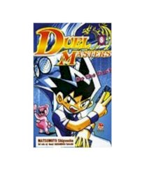 Duel Masters - Tập 8