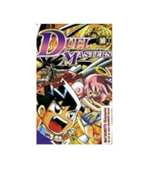 Duel masters - Tập 10