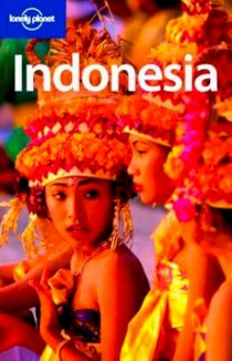 Indonesia ( Lonely planet country guide )