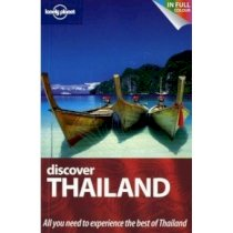 Discover Thailand (Lonely planet discover guide)
