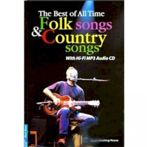 The best of all time folk songs and country songs - With Hi-Fi MP3 audio CD (Dùng kèm đĩa MP3)