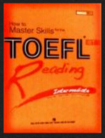 How To Master Skills For The Toefl IBT - Reading Intermediate