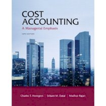 Cost Accounting: A Managerial Emphasis, 14th Edition [Hardcover]